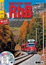 Eisenbahn Journal RhB Rhätische Bahn mit DVD Extra-Ausgabe 1-2014