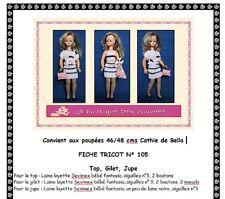 Fiche patron N° 105 vêtements tricot  pour poupée Cathy de Bella 46/48cms