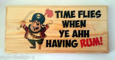 Time Flies When Ye Ahh Having Rum! Plaque / Sign / Gift - Beer Shed Pirate 361