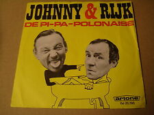 45T SINGLE / JOHNNY & RIJK - DE PI-PA POLONAISE / PA WIL NIET IN BAD