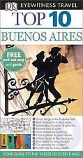 Dk Eyewitness Top 10 Travel Guide: Buenos Aires by Dorling Kindersley Ltd...
