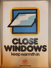 Poster 1976 CLOSE WINDOWS keep warm in Department of Energy SAVE IT 15x10""