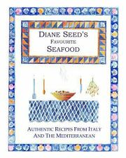 Diane Seed's Favourite Seafood by Diane Seed (2013, Paperback)