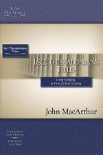 1 and   2 Thessalonians and Titus MacArthur Bible Studies)