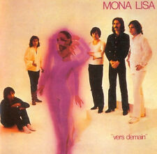 "Mona Lisa:  ""Vers Demain""  (CD Reissue)"
