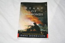 Heart of Diamonds : A Novel of Scandal, Love and Death in the Congo by Dave D...