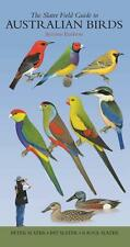 NEW The Slater Field Guide to Australian Birds By Peter Slater Paperback