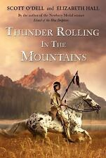Thunder Rolling in the Mountains by Scott O'Dell (2010, Paperback)