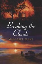 NEW - Breaking the Clouds by Blake, Margaret