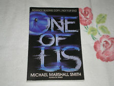 ONE OF US by MICHAEL MARSHALL SMITH     -ARC-           JA