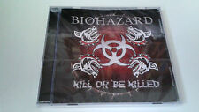 "BIOHAZARD ""KILL OR BE KILLED"" CD 10 TRACKS PRECINTADO SEALED"