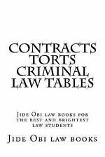 Contracts Torts Criminal Law Tables : Jide Obi Law Books for the Best and...
