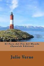 El Faro Del Fin Del Mundo by Julio Verne (2016, Paperback)
