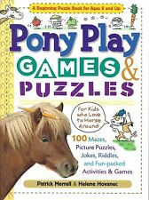 Pony Play Games & Puzzles - A Beginning puzzle book for 6 and up.  Saddle up!