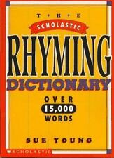 The Scholastic Rhyming Dictionary by Sue Young PAPERBACK