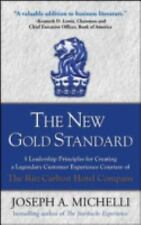 The New Gold Standard: 5 Leadership Principles for Creating a Legendary Customer