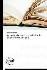 Les Grands Textes des Droits de l'Homme en Afrique by Soma Abdoulaye (2014,...