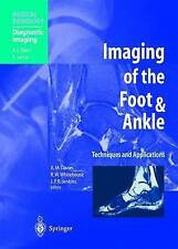 Imaging of the Foot & Ankle: Techniques and Applications (Medical Radiology), ,