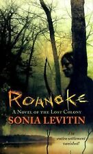 Roanoke: A Novel of the Lost Colony, Levitin, Sonia, Good Book