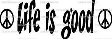Life is good with 2 mini peace signs vinyl decal/sticker truck car window saying