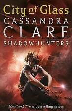 City of Glass: Mortal Instruments, Book 3 (The Mo..., Clare, Cassandra Paperback