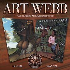 Art Webb - Mr. Flute/Love Eyes.    New cd.