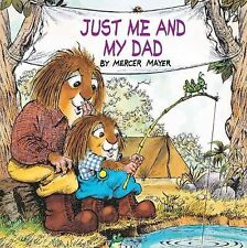Just Me and My Dad by Mercer Mayer (1997, Hardcover)