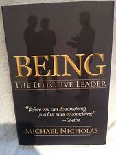 Signed First Edition Michael Nicholas Being the Effective Leader