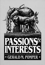 Passions and Interests: Political Party Concepts of American Democracy Pomper,