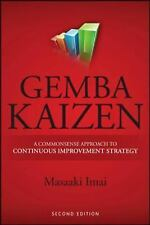 Gemba Kaizen : A Commonsense Approach to a Continuous Improvement Strategy by...