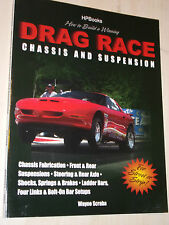 How to Build a Winning Drag Race Chassis and Suspension Handbook Manual