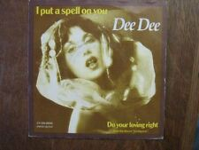 DEE DEE 45 TOURS BELGIQUE I PUT A SPELL ON YOU
