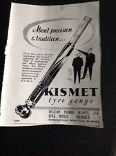 74-2 74-3 Ephemera 1957 Advert Kismet Tyre Gauge William Turner Sheffield