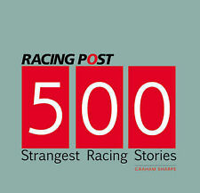 Racing Post's 500 Strangest Racing Stories, Graham Sharpe