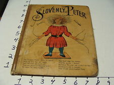EARLY CHILDRENS BOOK--SLOVENLY PETER Heinrich Hoffman, George Sully EARLY ENGLIS