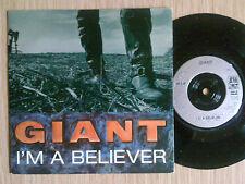 """GIANT - I'M A BELIEVER - 45 GIRI 7"""" UK"""