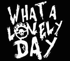 Mad Max What a Lovely Day sticker decal window car laptop