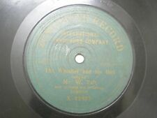 "MR W TAFT THE WHISTLER & HIS GIRL X 42637  RARE 78 RPM RECORD 10"" GREEN VG-"