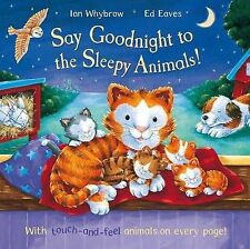 SAY GOODNIGHT TO THE SLEEPY ANIMALS Children's Picture Reading Story Book NEW