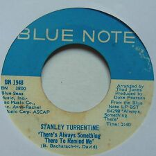 STANLEY TURRENTINE: RARE ~ THERES ALWAYS SOMETHING THERE.. BLUE NOTE 45