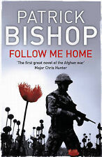 Follow Me Home, Bishop, Patrick, Very Good condition, Book
