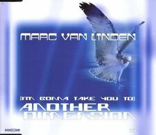 Marc van Linden (I'm gonna take you to) another dimension (1999) [Maxi-CD]