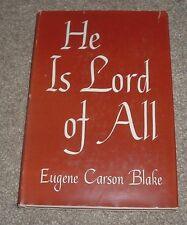 1958 HE IS LORD OF ALL Eugene Carson Blake Westminster Press hc/dj