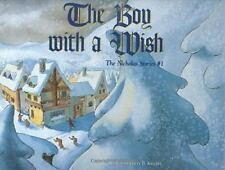 The Boy With a Wish (Nicholas Stories)