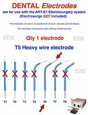 Qty of 1 ( T5 )  DENTAL Electrode  - use with the ART-E1 Electrosurgery system