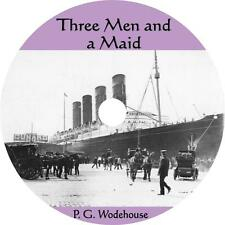 Three Men and a Maid, P. G. Wodehouse Audiobook Fiction English on 5 Audio CDs