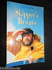 SIGNED; Skipper's Byways - The Squit & Wisdom of Keith Skipper - Anglian Humour