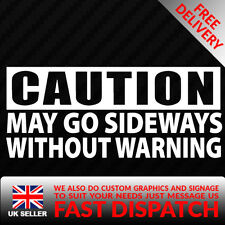 Caution May Go Sideways Car Sticker Decal For JDM Illest Race Drift Stance Funny