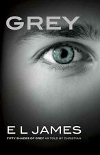 Grey: Fifty Shades of Grey as Told by Christian by E L James (Paperback / softb…