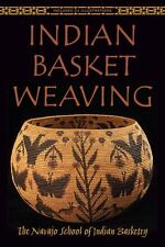 Indian Basket Weaving by the Navajo School of Indian Basketry (pb) NEW